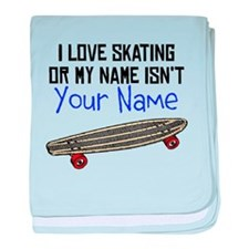 I Love Skating Or My Name Isnt (Your Name) baby bl