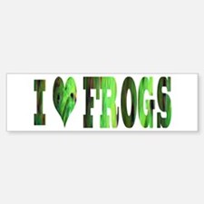 i love frogs Bumper Bumper Bumper Sticker
