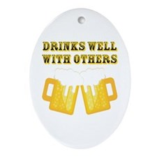 Drinks Well With Others Ornament (Oval)