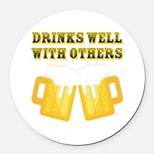 Drinks Well With Others Round Car Magnet