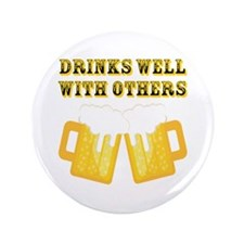 """Drinks Well With Others 3.5"""" Button (100 pack)"""