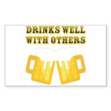 Drinks Well With Others Decal