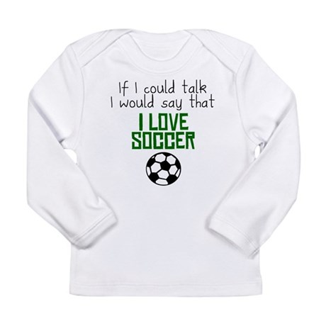 I Love Soccer Long Sleeve T-Shirt