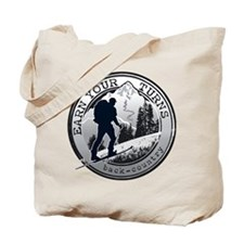 earn your turns black Tote Bag
