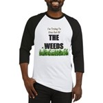 The Weeds Baseball Jersey