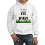 The Weeds Hooded Sweatshirt