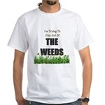 The Weeds White T-Shirt