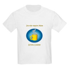 Mom drinks coffee Kids T-Shirt