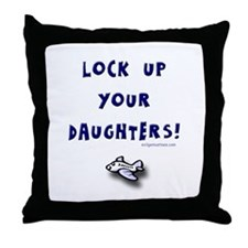 Lock up your daughters Throw Pillow
