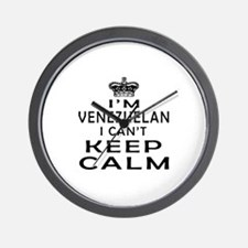 I Am Venezuelan I Can Not Keep Calm Wall Clock