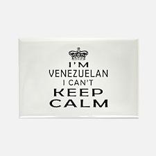 I Am Venezuelan I Can Not Keep Calm Rectangle Magn