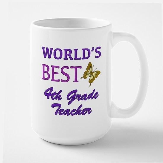 World's Best 4th Grade Teacher Large Mug