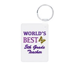 World's Best 5th Grade Teacher Keychains
