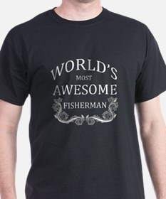 World's Most Awesome Fisherman T-Shirt