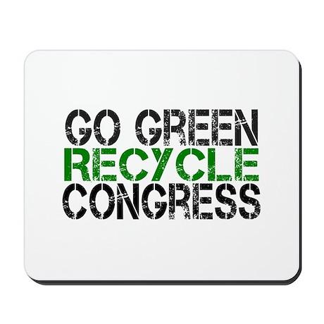 Go Green Recycle Congress Mousepad