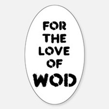 For the Love of WOD Decal
