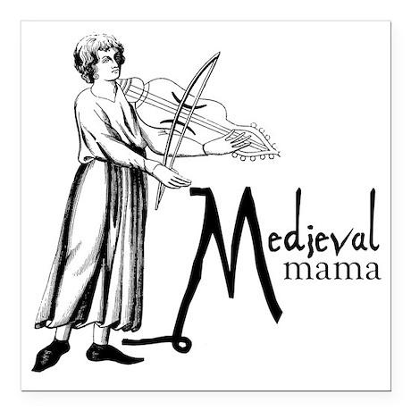 "medieval Mama Square Car Magnet 3"" x 3"""