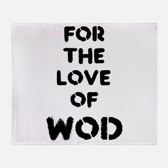 For the Love of WOD Throw Blanket