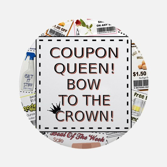 COUPON QUEEN! Ornament (Round)