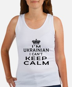 I Am Ukrainian I Can Not Keep Calm Women's Tank To