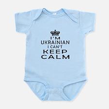 I Am Ukrainian I Can Not Keep Calm Infant Bodysuit