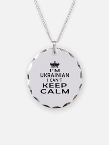 I Am Ukrainian I Can Not Keep Calm Necklace
