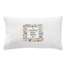 I COUPON! Pillow Case
