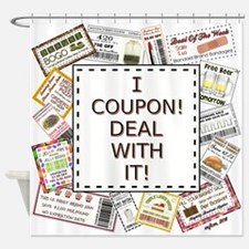 I COUPON! Shower Curtain