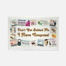 I HAVE COUPONS! Rectangle Magnet