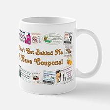 I HAVE COUPONS! Mug