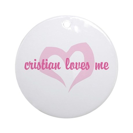 """cristian loves me"" Ornament (Round)"