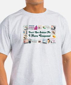 I HAVE COUPONS! T-Shirt
