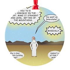 God's Interstate Highway Ornament