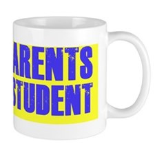 Proud parents of a D student Mug
