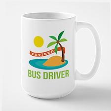 Retired Bus Driver Large Mug