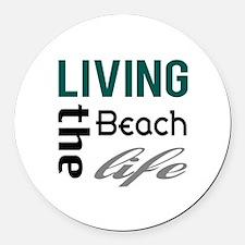 Living The Beach Life Round Car Magnet