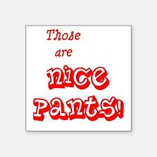 "NicePants Square Sticker 3"" x 3"""