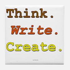 Think. Write. Create. Tile Coaster