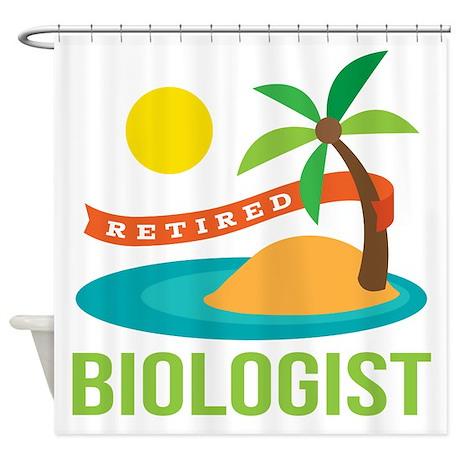 Retired Biologist Shower Curtain