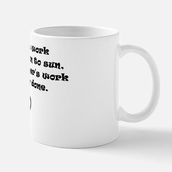A mothers work Mug