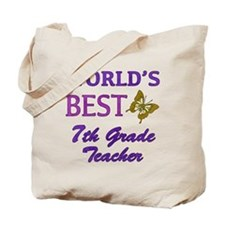 World's Best 7th Grade Teacher Tote Bag