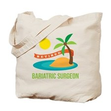 Retired Bariatric Surgeon Tote Bag