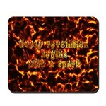 Every revolution begins with a spark Mousepad