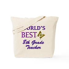 World's Best 8th Grade Teacher Tote Bag