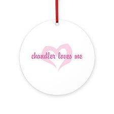 """chandler loves me"" Ornament (Round)"