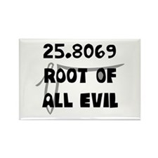 Root Of All Evil (666) Magnets
