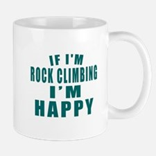 Rock Climbing I Am Happy Mug