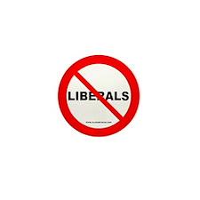 No Liberals Mini Button
