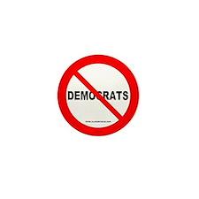 No Democrats Mini Button