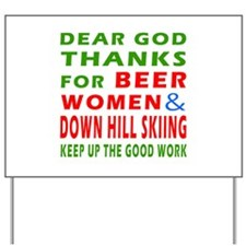 Beer Women and Down Hill Sking Yard Sign